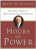 Hours of Power My Daily Book of Motivation and Inspiration