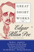 Great Short Works of Edgar Allan Poe Poems, Tales, Criticism