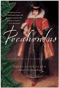 Pocahontas Medicine Woman, Spy, Entrepreneur, Diplomat