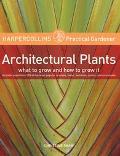 Harpercollins Practical Gardener Architectural Plants