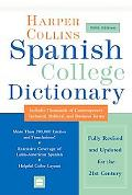 Harpercollins Spanish College Dictionary :Spanish- English English-Spanish Spanish- English ...