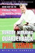 Sunday Morning Quarterback Going Deep On The Strategies, Myths And Mayhem Of Football