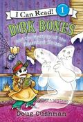 Dirk Bones and the Mystery of the Haunted House (I Can Read Book 1 Series)