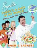 Emeril's There's a Chef in My World! Recipes That Take You Places