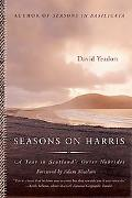 Seasons on Harris A Year in Scotland's Outer Hebrides