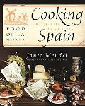 Cooking from the Heart of Spain Food of La Mancha