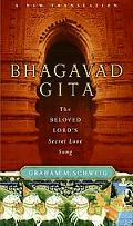 Bhagavad Gita The Beloved Lord's Secret Love Song