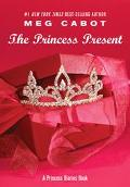 Princess Present A Princess Diaries Book