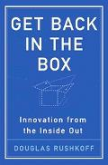 Get Back In The Box Innovation From The Inside Out