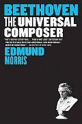Beethoven: The Universal Composer (Eminent Lives)