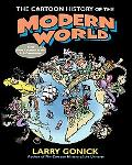 Cartoon History of the Modern World From Columbus to the U.S. Constitution
