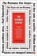 German Genius : Europe's Third Renaissance, the Second Scientific Revolution, and the Twenti...