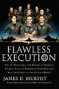 Flawless Execution Use the Techniques and Systems of America's Fighter Pilots to Perform at ...