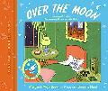Over the Moon, a Collection of First Books for Baby Goodnight Moon, the Runaway Bunny, And M...