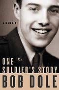 One Soldier's Story A Memoir