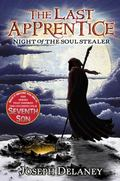 The Night of the Soul Stealer (The Last Apprentice Series #3)