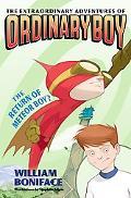 Return of Meteor Boy?
