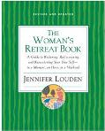 Woman's Retreat Book A Guide to Restoring, Rediscovering, and Reawakening Your True Self - i...