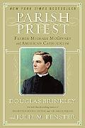 Parish Priest Father Michael Mcgivney and American Catholicism