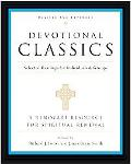 Devotional Classics Selected Readings for Individuals and Groups
