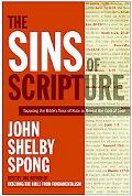Sins of Scripture Exposing the Bible's Texts of Hate to Reveal the God of Love