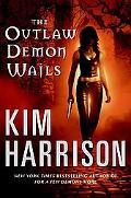 The Outlaw Demon Wails (Rachel Morgan Series)