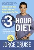 3-hour Diet How Low-carb Diets Make You Fat And Timing Makes You Thin