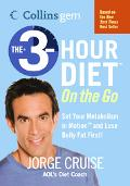 3-Hour On The Go Set Your Metabolism In Motion And Lose Belly Fat First!