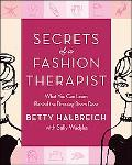 Secrets of a Fashion Therapist What You Can Learn Behind the Dressing Room Door