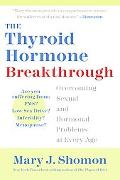 Thyroid Hormone Breakthrough Overcoming Sexual and Hormonal Problems at Every Age