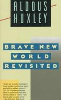 Brave New World Revisited, Vol. 1