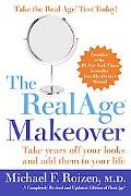 RealAge Makeover Take Years Off Your Looks And Add Them To Your Life
