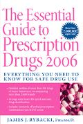 Essential Guide to Prescription Drugs 2006