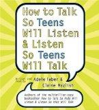 How to Talk So Teens Will Listen and Listen So Teens Will CD