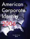 American Corporate Identity 2006