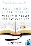 What God Has Joined Together? The Christian Case For Gay Marriage