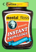 Mental_Floss Presents Instant Knowledge