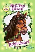 Brightheart the Knight's Pony