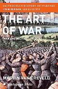 Art Of War War And Military Thought