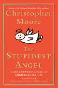 Stupidest Angel A Heartwarming Tale of Christmas Terror