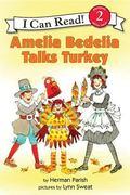 Amelia Bedelia Talks Turkey (I Can Read Book 2)