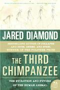 Third Chimpanzee The Evolution And Future of the Human Animal