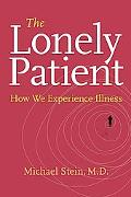 Lonely Patient How We Experience Illness