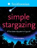Simple Stargazing A First-Time Skywatcher's Guide
