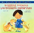 Wiggling Pockets/Los bolsillos saltarines (My Family: Mi familia Series)