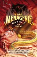 Menagerie #2: Dragon on Trial