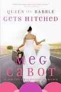 Queen of Babble Gets Hitched (Queen of Babble Series #3)