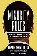Minority Rules Turn Your Ethnicity into a Competitive Edge