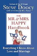 Mr. & Mrs. Happy Handbook Everything I Know About Love And Marriage (With Corrections by Mrs...