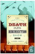 Traveling Death And Resurrection Show